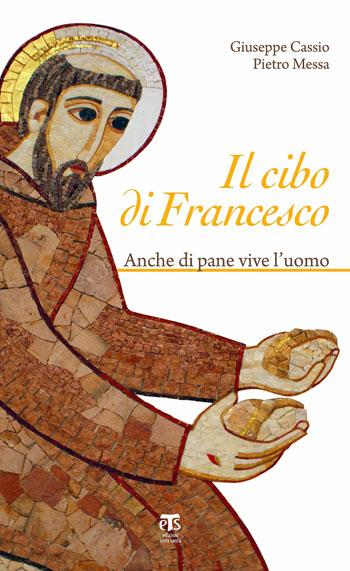 libro-Cibo-di-Francesco-giuseppe-cassio-pietro-messa