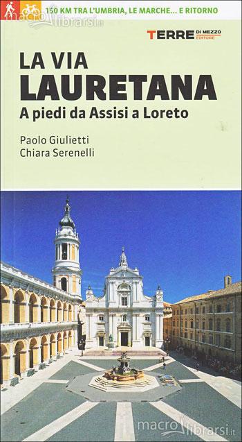 paolo-giulietti-la-via-lauretana-libro