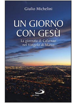 libro-Giulio-Michelini-Un-giorno-con-Gesu