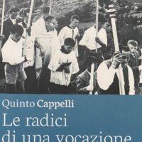 La copertina del volume 'Le radici di una vocazione' di Quinto Cappelli